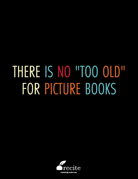 Image result for there is no too old for picture books pernille ripp