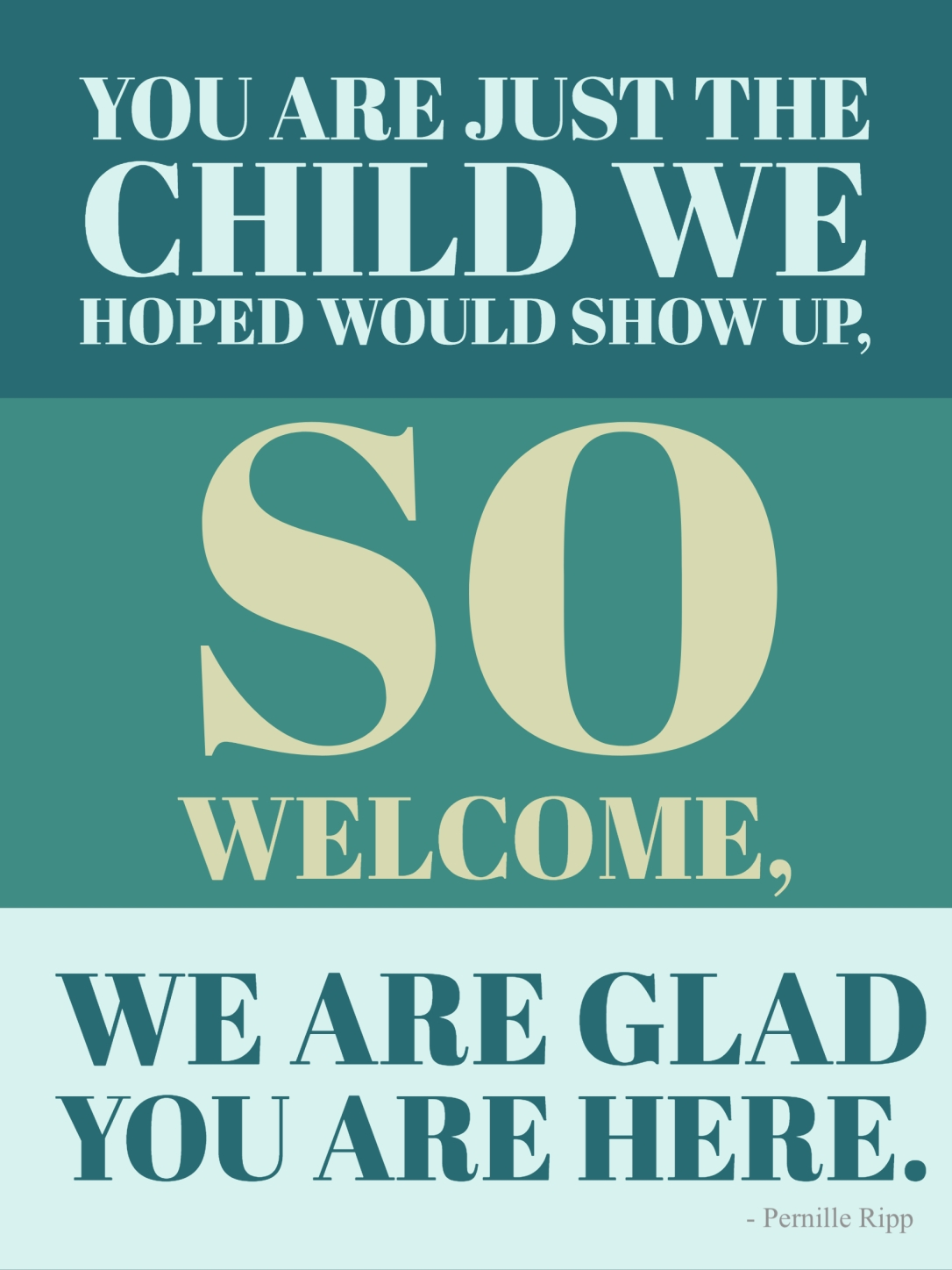 Image result for you are just the child we hoped